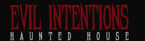 Evil Intentions Haunted House Name
